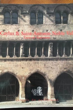 Caylus et Saint-Antonin-Noble-Val