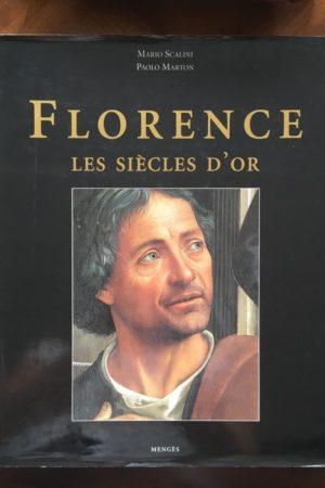 Florence les siècles d'or