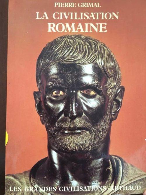 La civilisation romaine