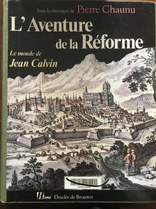 L'aventure de la réforme