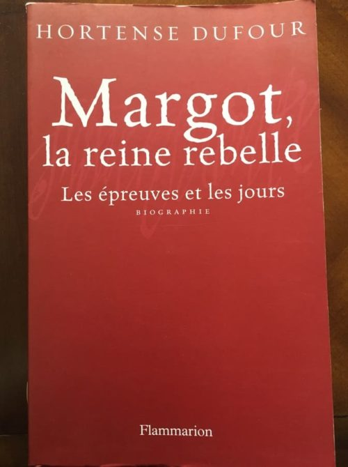 Margot la reine rebelle
