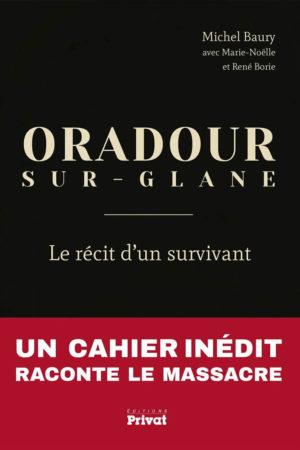 Oradour-sur-Glane : le récit d'un survivant