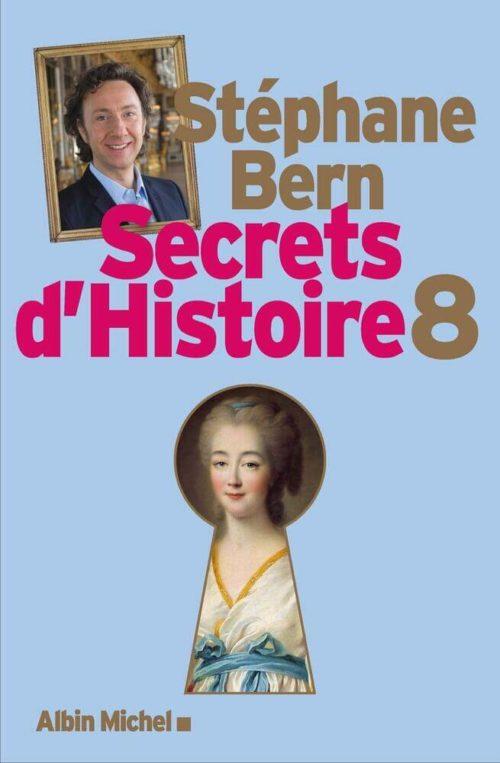 Secrets d'Histoire tome 8