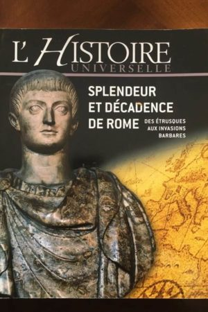 Splendeur et décadence de Rome